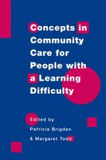 Concepts in community care for people with a learning difficulty