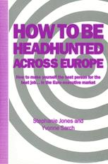 How to be Headhunted Across Europe