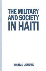 The Military and Society in Haiti