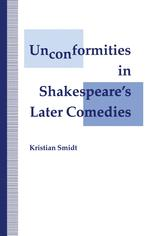 Unconformities in Shakespeare's Later Comedies