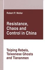 Resistance, Chaos and Control in China