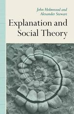 Explanation and Social Theory