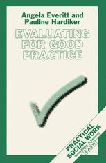 Evaluating for Good Practice