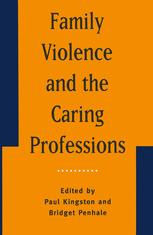 Family Violence and the Caring Professions