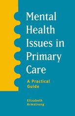 Mental Health Issues in Primary Care: A Practical Guide