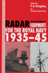 The Development of Radar Equipments for the Royal Navy, 1935–45