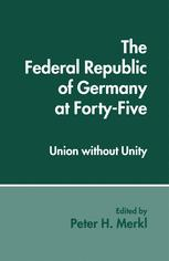The Federal Republic of Germany at Forty-Five