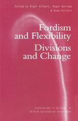 Fordism and Flexibility