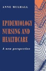 Epidemiology, Nursing and Healthcare