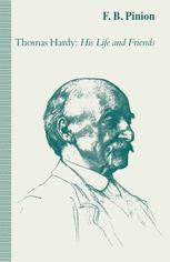 Thomas Hardy: His Life and Friends