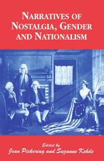 Narratives of Nostalgia, Gender and Nationalism