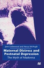 Maternal Distress and Postnatal Depression