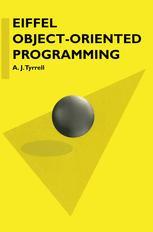 Eiffel Object-Oriented Programming