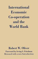 International Economic Co-Operation and the World Bank