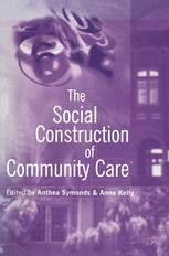 The Social Construction of Community Care
