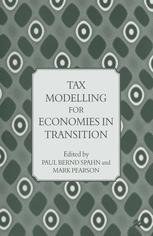 Tax Modelling for Economies in Transition