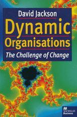 Dynamic Organisations