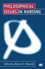 Philosophical Issues in Nursing