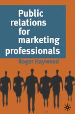 Public relations for marketing professionals