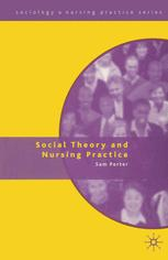 Social Theory and Nursing Practice