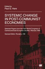 Systemic Change in Post-Communist Economies