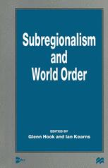 Subregionalism and World Order