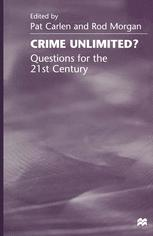 Crime Unlimited? Questions for the 21st Century