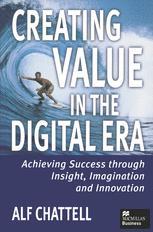 Creating Value in the Digital Era