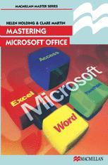 Mastering Microsoft® Office