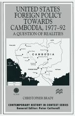 United States Foreign Policy towards Cambodia, 1977–92