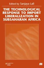 The Technological Response to Import Liberalization in SubSaharan Africa