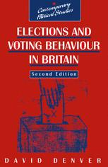 Elections and Voting Behaviour in Britain