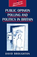 Public Opinion Polling and Politics in Britain