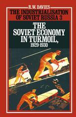 The Industrialisation of Soviet Russia 3: The Soviet Economy in Turmoil 1929–1930