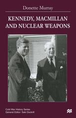 Kennedy, Macmillan and Nuclear Weapons