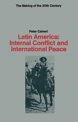 Latin America: Internal Conflict and International Peace
