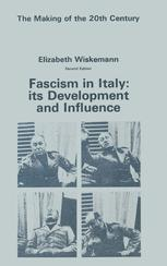 Fascism in Italy: Its Development and Influence