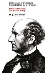 John Stuart Mill: A Critical Study