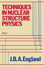 Techniques in Nuclear Structure Physics