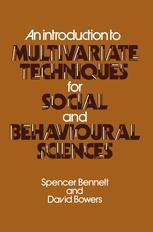 An Introduction to Multivariate Techniques for Social and Behavioural Sciences