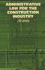 Administrative Law for the Construction Industry