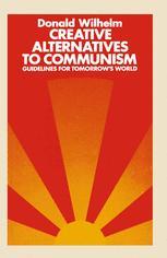 Creative Alternatives to Communism