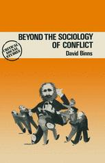 Beyond the Sociology of Conflict