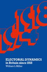 Electoral Dynamics in Britain since 1918
