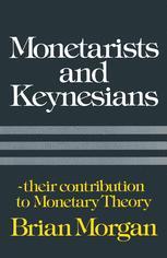 Monetarists and Keynesians