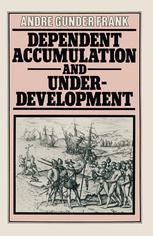 Dependent Accumulation and Underdevelopment