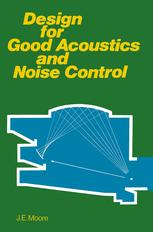 Design for Good Acoustics and Noise Control