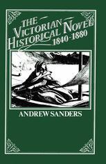 The Victorian Historical Novel 1840–1880