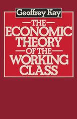 The Economic Theory of the Working Class