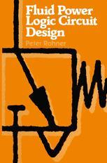 Fluid Power Logic Circuit Design